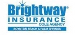 Brightway Insurance Cole Agency - Palm Springs Brightway Insurance Cole Agency - Palm Springs, Brightway Insurance Cole Agency - Palm Springs, 1630 South Congress Avenue, Palm Springs, Florida, Palm Beach County, insurance, Service - Insurance, car, auto, home, health, medical, life, , auto, finance, Services, grooming, stylist, plumb, electric, clean, groom, bath, sew, decorate, driver, uber