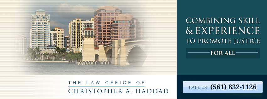 Law Office of Christopher A. Haddad, PA - West Palm Beach Establishment