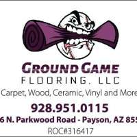 Ground Game Flooring LLC - Payson Ground Game Flooring LLC - Payson, Ground Game Flooring LLC - Payson, 216 N Parkwood Rd, Payson, AZ, , home improvement, Service - Home Improvement, hardware, remodel, decorate, addition, , shopping, Services, grooming, stylist, plumb, electric, clean, groom, bath, sew, decorate, driver, uber